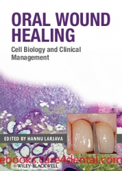 Oral Wound Healing: Cell Biology and Clinical Management (pdf)