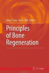 Principles of Bone Regeneration (pdf)