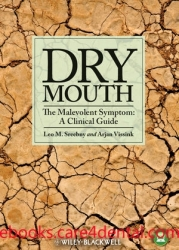 Dry Mouth, The Malevolent Symptom: A Clinical Guide (pdf)