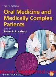 Oral Medicine and Medically Complex Patients, 6th Edition (pdf)