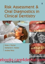 Risk Assessment and Oral Diagnostics in Clinical Dentistry (pdf)