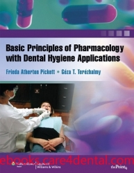 Basic Principles of Pharmacology with Dental Hygiene Applications (pdf)