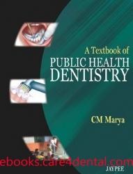 A Textbook of Public Health Dentistry (pdf)