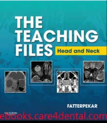 The Teaching Files: Head and Neck Imaging: Expert Consult – Online and Print (pdf)