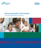 Delivering Better Oral Health An evidence-based toolkit for prevention - second edition (pdf)