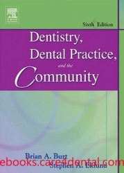 Dentistry, Dental Practice, and the Community, 6th Edition (pdf)