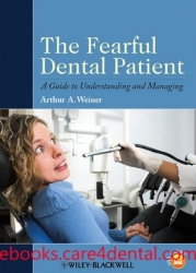 The Fearful Dental Patient: A Guide to Understanding and Managing (pdf)