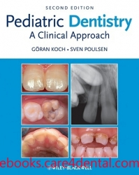 Pediatric Dentistry: A Clinical Approach, 2nd Edition (pdf)