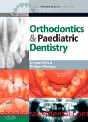 Clinical Problem Solving in Dentistry: Orthodontics and Paediatric Dentistry, 2nd Edition (pdf)