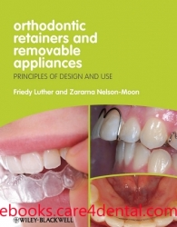 Orthodontic Retainers and Removable Appliances: Principles of Design and Use (pdf)