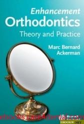 Enhancement Orthodontics: Theory and Practice (pdf)