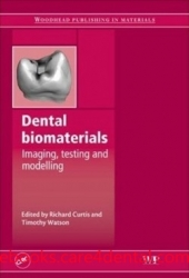 Dental Biomaterials: Imaging, Testing and Modelling (pdf)