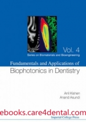 Fundamentals and Applications of Biophotonics in Dentistry (pdf)