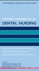 Oxford Handbook of Dental Nursing (Oxford Handbooks in Nursing) (pdf)