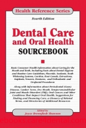 Dental Care and Oral Health Sourcebook (pdf)
