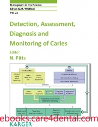 Detection, Assessment, Diagnosis and Monitoring of Caries (pdf)