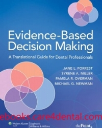 Evidence-Based Decision Making: A Translational Guide for Dental Professionals (pdf)