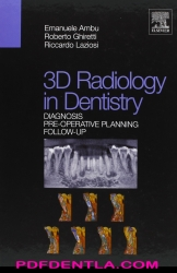 3D radiology in dentistry - Diagnosis pre-operative planning follow-up (pdf)