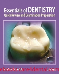 Essentials of Dentistry: Quick Review and Examination Preparation (pdf)