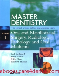Master Dentistry, Volume 1 - Oral and Maxillofacial Surgery, Radiology, Pathology and Oral Medicine 1st edition (pdf)