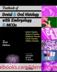 Textbook of Dental and Oral Histology with Embryology and Multiple Choice Questions, 2nd Edition (pdf)