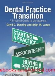 Dental Practice Transition: A Practical Guide to Management (pdf)