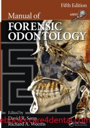 Manual of Forensic Odontology, 5th Edition (pdf)