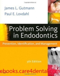 Problem Solving in Endodontics: Prevention, Identification and Management, 5th Edition (pdf)