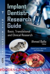 Implant Dentistry Research Guide: Basic, Translational and Clinical Research (pdf)