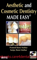 Aesthetic and Cosmetic Dentistry Made Easy (pdf)