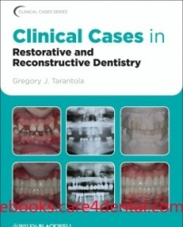 Clinical Cases in Restorative & Reconstructive Dentistry (pdf)
