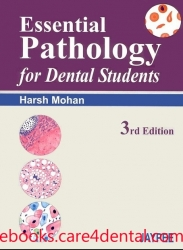 Essential Pathology for Dental Students, 3rd Edition (pdf)