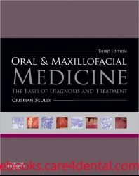 Oral and Maxillofacial Medicine: The Basis of Diagnosis and Treatment, 3rd Edition (pdf)