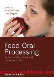 Food Oral Processing: Fundamentals of Eating and Sensory Perception