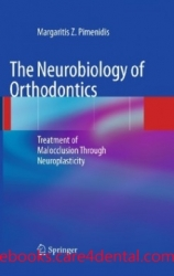 The Neurobiology of Orthodontics: Treatment of Malocclusion Through Neuroplasticit (pdf)