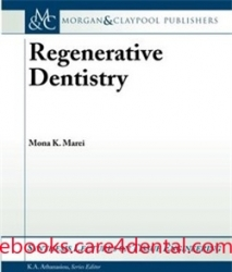 Regenerative Dentistry: Synthesis Lectures on Tissue Engineering (pdf)