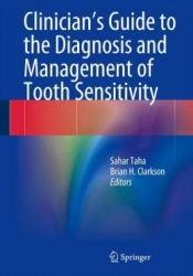 Clinician's Guide to the Diagnosis and Management of Tooth Sensitivity (pdf)