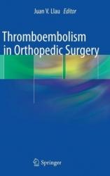 Thromboembolism in Orthopedic Surgery (pdf)