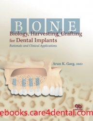Bone Biology, Harvesting, and Grafting For Dental Implants: Rationale and Clinical Applications (.epub)