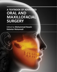 A Textbook of Advanced Oral and Maxillofacial Surgery