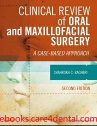 Clinical Review of Oral and Maxillofacial Surgery: A Case-based Approach 2E (pdf)