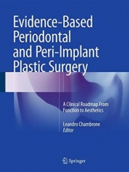 Evidence-Based Periodontal and Peri-Implant Plastic Surgery: A Clinical Roadmap from Function to Aesthetics (pdf)