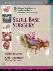 Master Techniques in Otolaryngology - Head and Neck Surgery: Skull Base Surgery (EPUB)