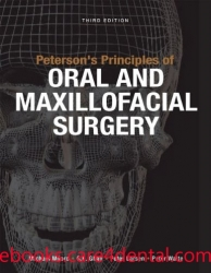 Peterson's Principles of Oral and Maxillofacial Surgery, 3rd Edition (pdf)