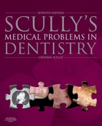 Scully's Medical Problems in Dentistry 7th Ed(pdf)