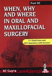 When, Why and Where in Oral and Maxillofacial Surgery: Part III (pdf)